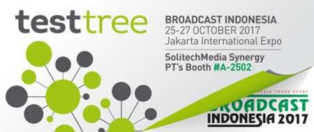 TEST-TREE at Broadcast Indonesia 2017
