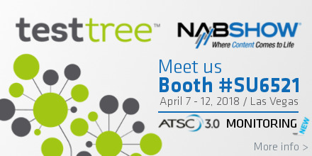 TestTree at NAB 2018 Booth #SU6521