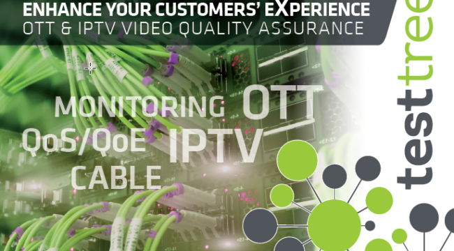 TestTree at MWC2019 - IPTV and OTT monitoring, 24/7 QoS and QoE video assurance
